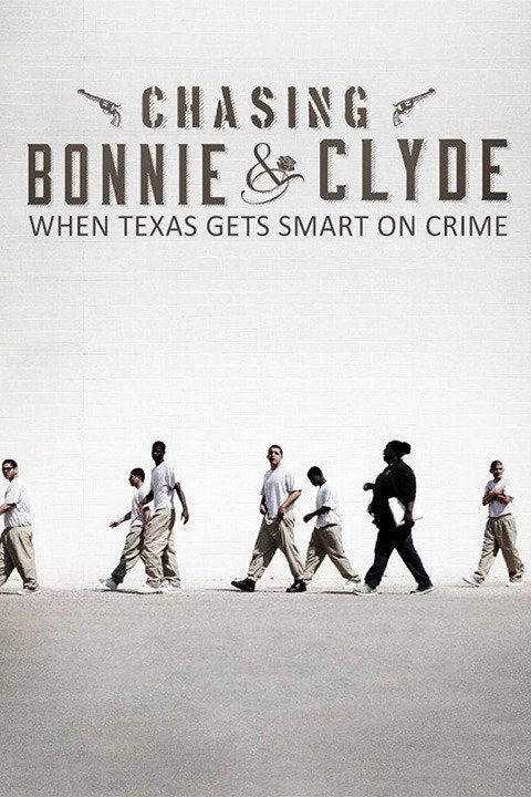 Chasing Bonnie & Clyde - Documentaire (2015)