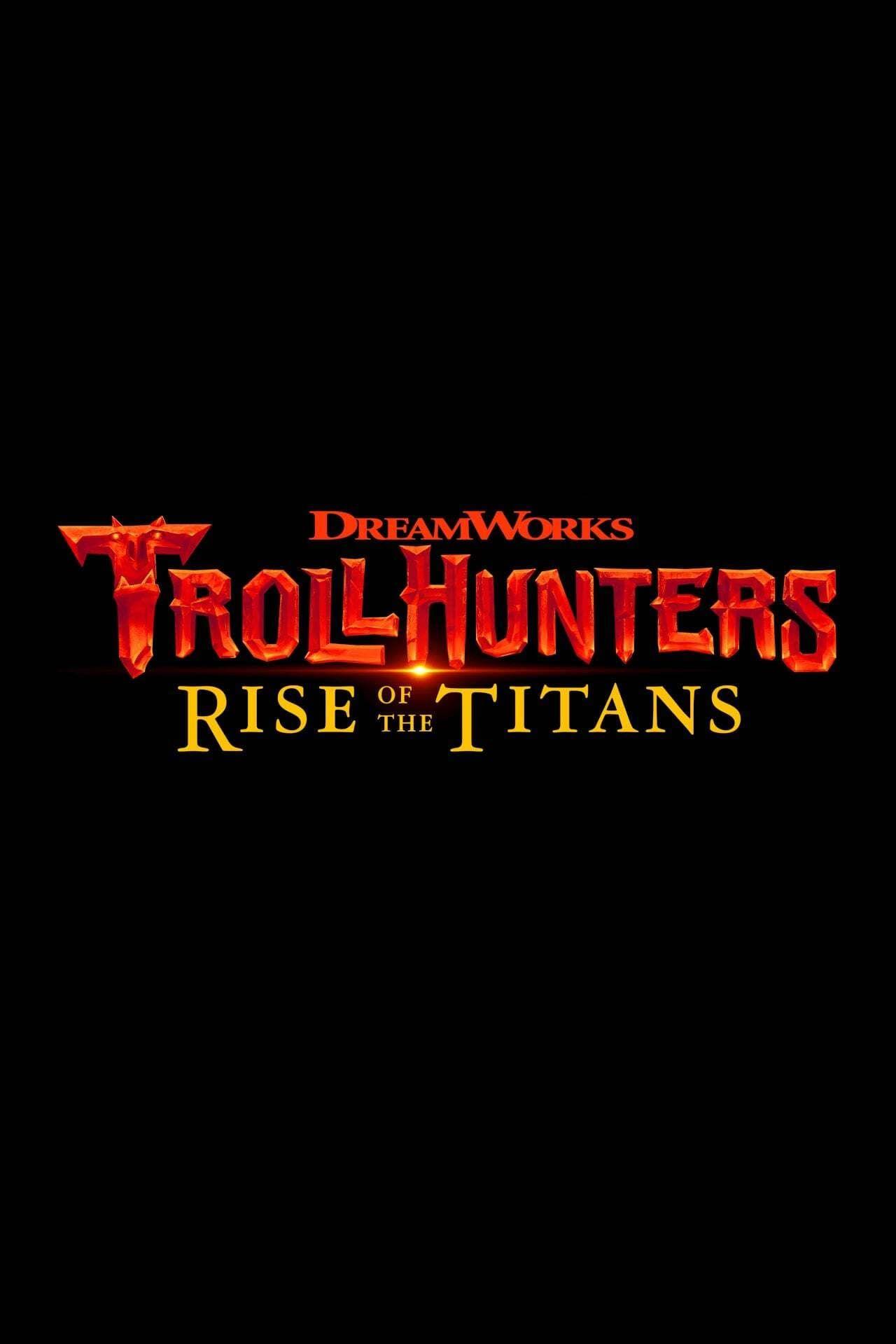 Chasseurs de Trolls : Le Réveil des Titans - Long-métrage d'animation (2021)