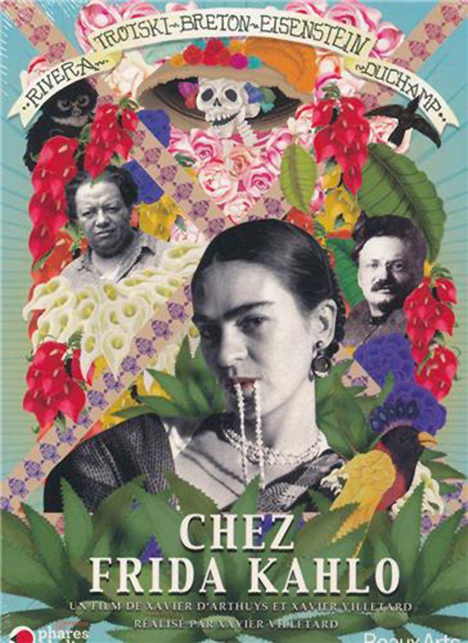 Chez Frida Kahlo - Documentaire (2011)