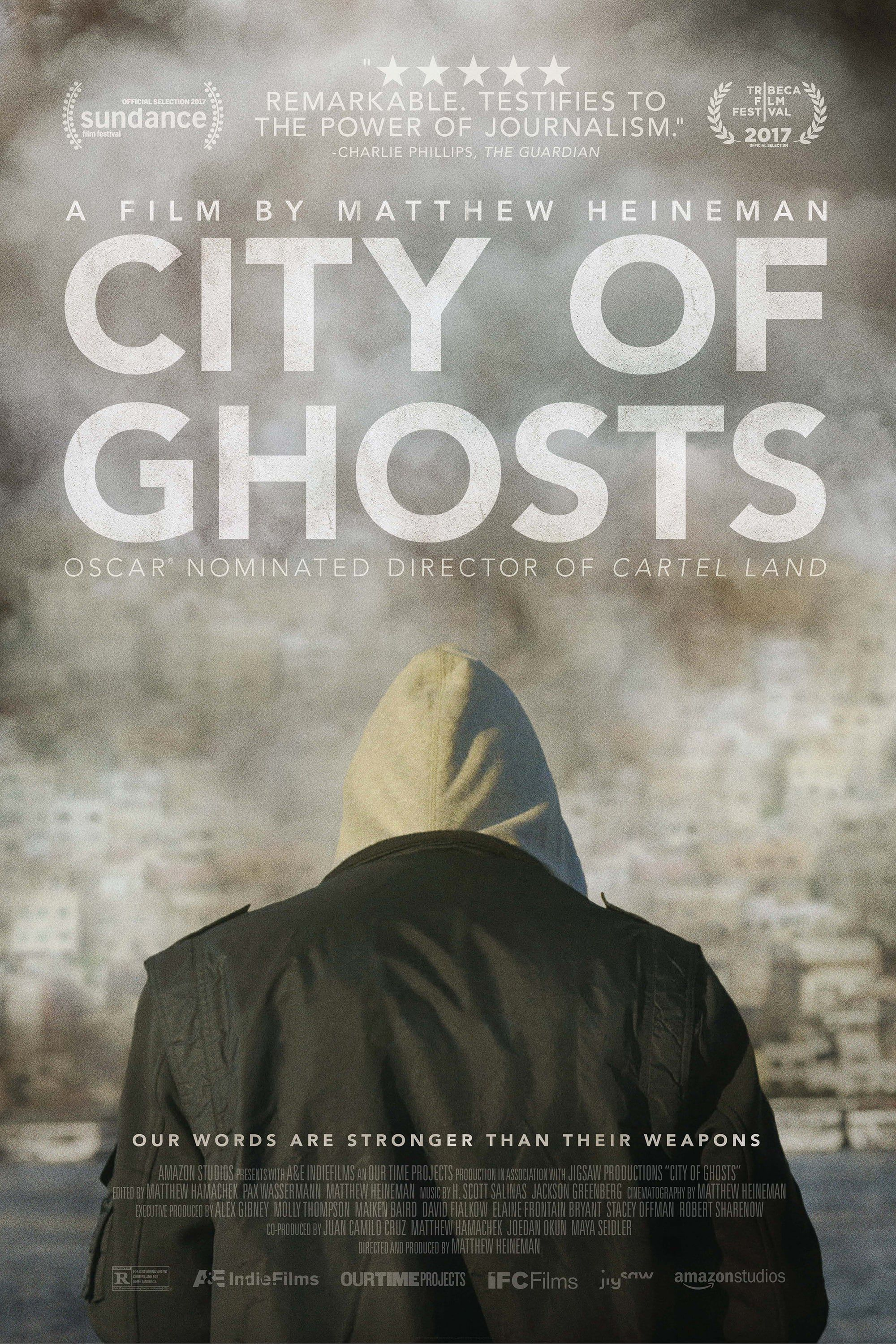 City of Ghosts - Documentaire (2017)
