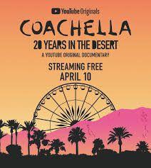 Coachella : 20 Years in The Desert - Documentaire (2020)