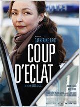 Coup d'éclat - Film (2011)