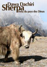 Dawa Dachhiri Sherpa: Venu du pays des Dieux - Documentaire (2008)
