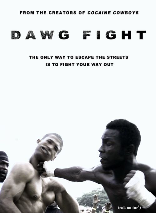 Dawg Fight - Documentaire (2015)