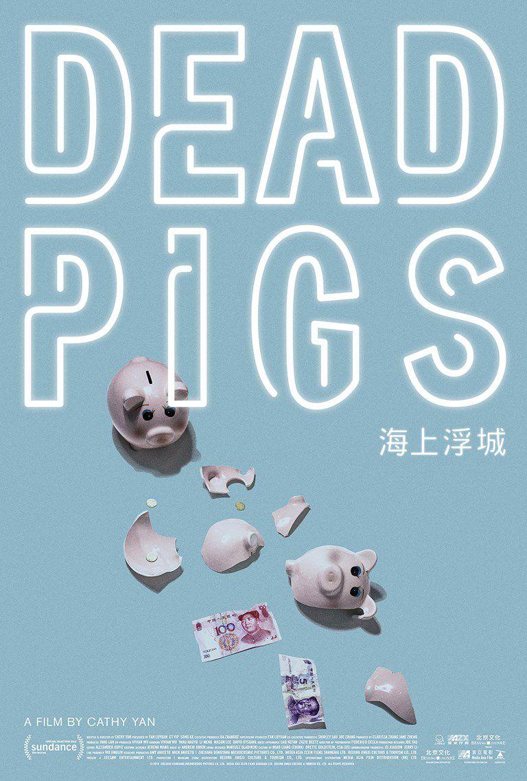 Dead Pigs - Film (2018)