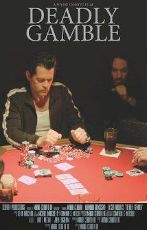 Deadly Gamble - Film (2015)