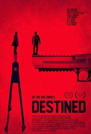 Destined - Film (2016)