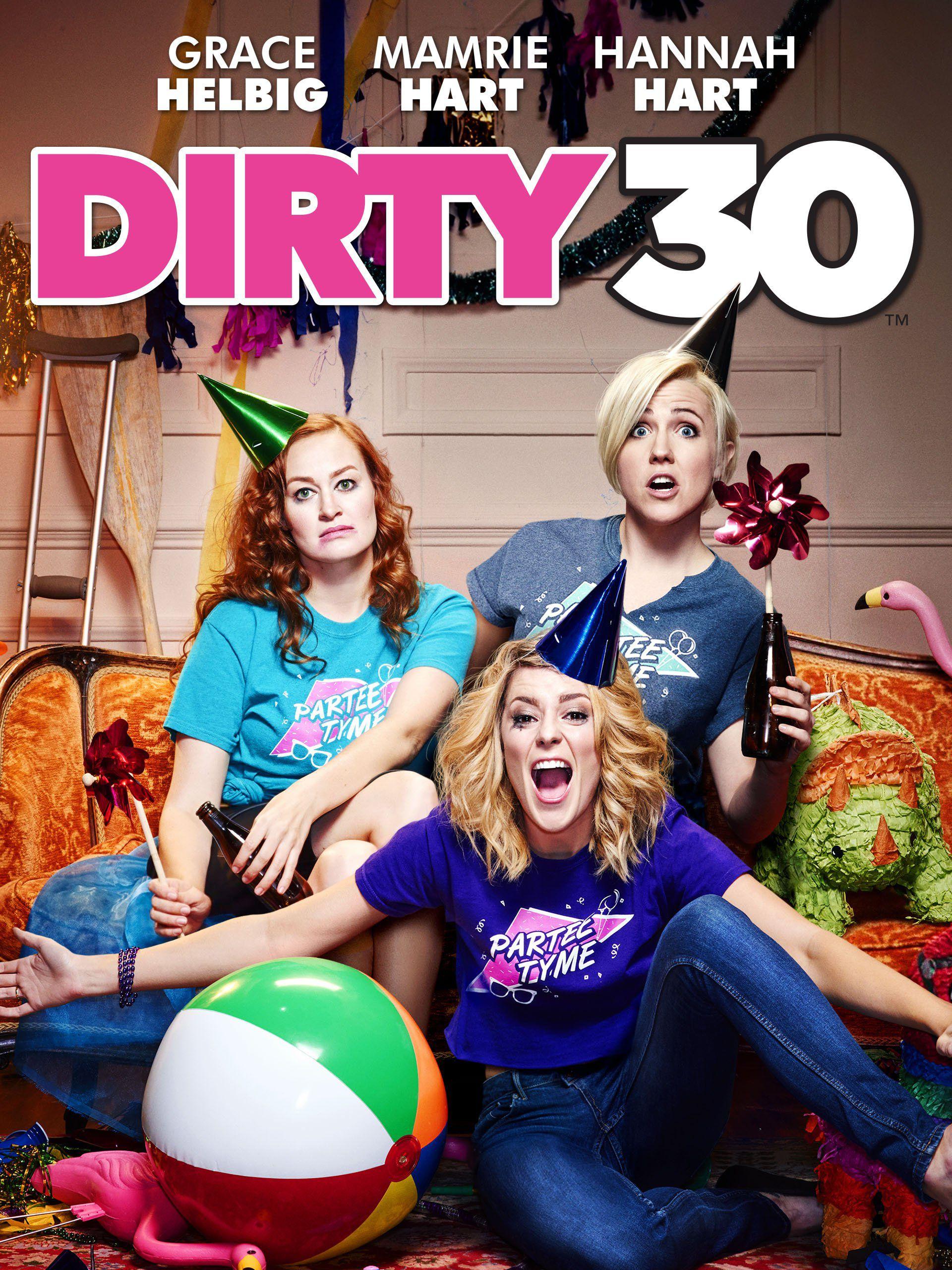 Dirty 30 - Film (2016)