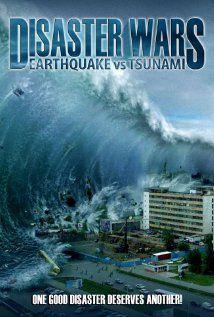 Disaster Wars: Earthquake vs. Tsunami - Film (2013)