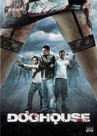 Doghouse - Film (2009)