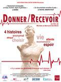Donner / Recevoir - Documentaire (2013)