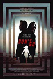 Don't Go - Film (2018)