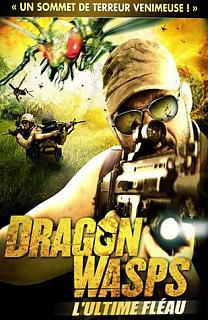 Dragon Wasps : L'ultime fléau - Film (2011)