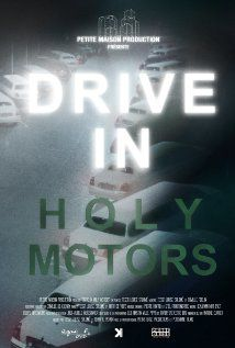 Drive in Holy Motors - Documentaire (2013)
