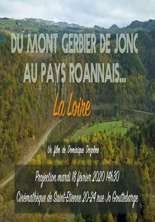 Du Mont Gerbier de Jonc au Pays Roannais… La Loire - Documentaire (2020)