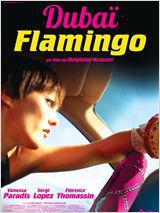 Dubaï Flamingo - Film (2012)