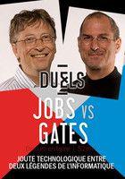 Duels : Steve Jobs & Bill Gates, le hippie et le geek - Documentaire (2014)