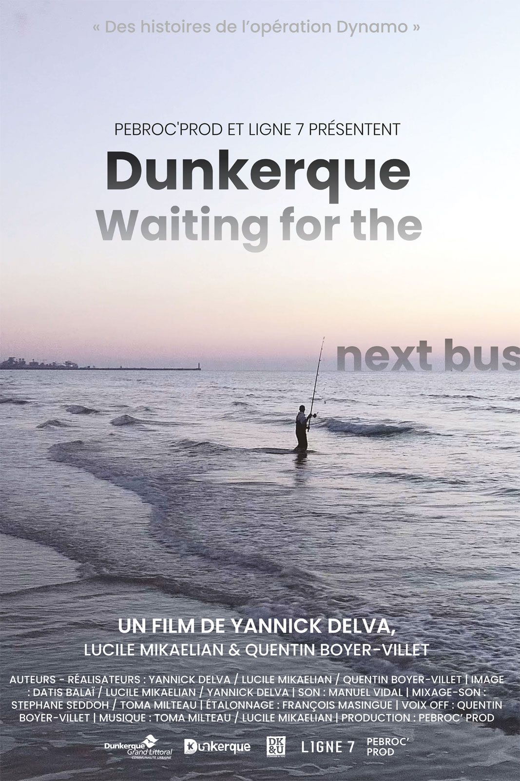 Dunkerque, Waiting For The Next Bus - Documentaire (2019)