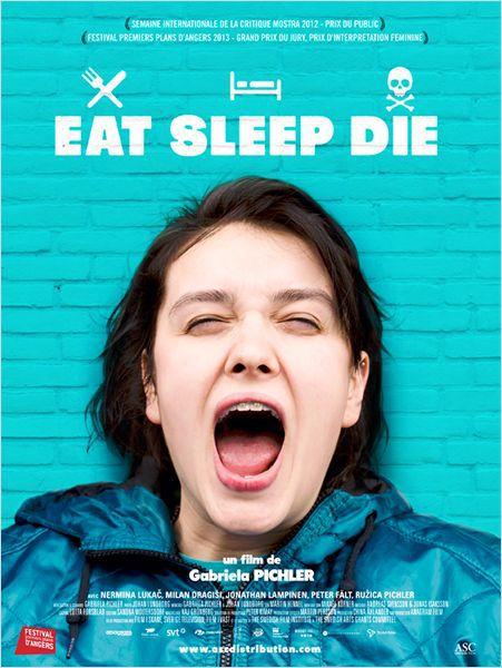 Eat Sleep Die - Film (2013)