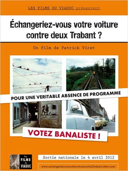 Echangeriez-vous votre voiture contre deux Trabant ? - Documentaire (2012)