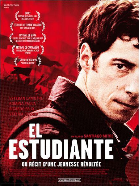 El Estudiante ou Récit d'une jeunesse révoltée - Film (2013)