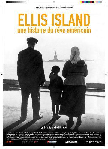 Ellis Island, une Histoire du Rêve Américain - Documentaire (2014)