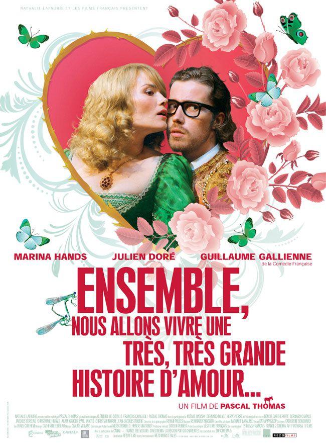 Ensemble, nous allons vivre une très, très grande histoire d'amour... - Film (2010)
