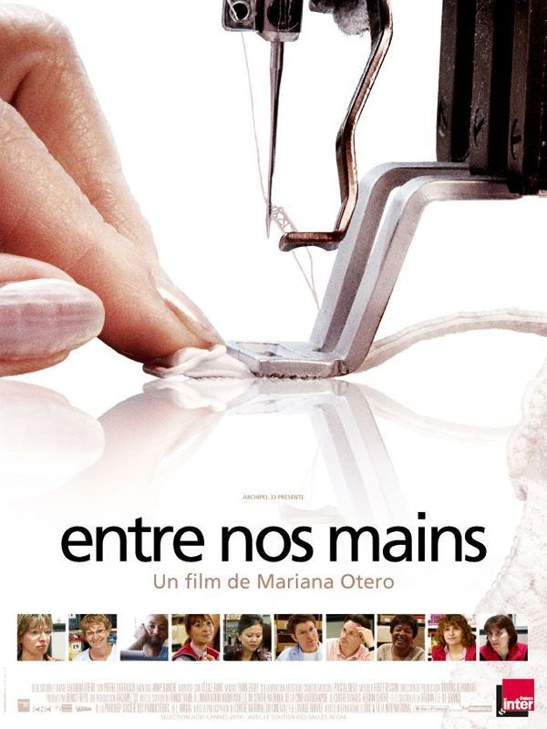 Entre nos mains - Documentaire (2010)
