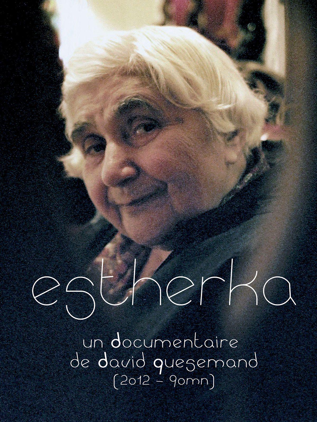 Estherka - Documentaire (2014)