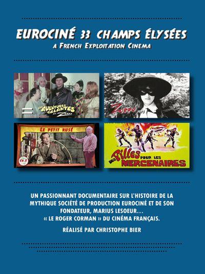 Eurociné 33 Champs-Élysées - Documentaire (2013)