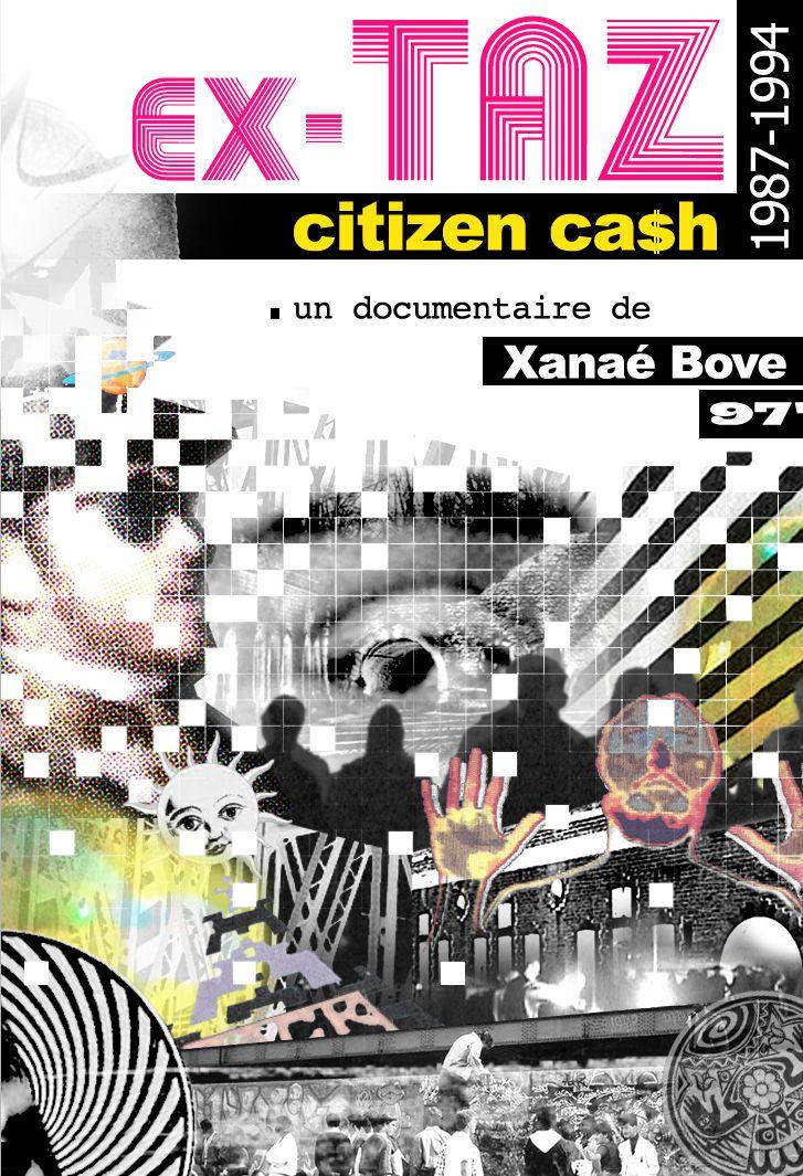 Ex-TAZ Citizen Ca$h (1987-1994) - Documentaire (2016)
