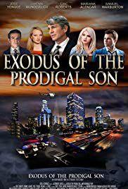Exodus of the Prodigal Son - Film (2020)