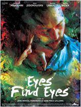 Eyes Find Eyes - Film (2011)