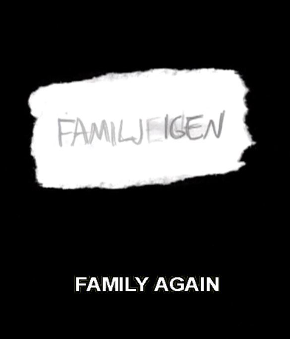 Family Again - Documentaire (2002)