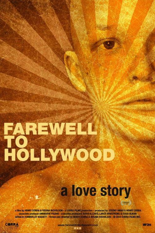 Farewell to Hollywood - Documentaire (2013)