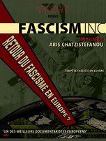 Fascism Inc. - Documentaire (2015)
