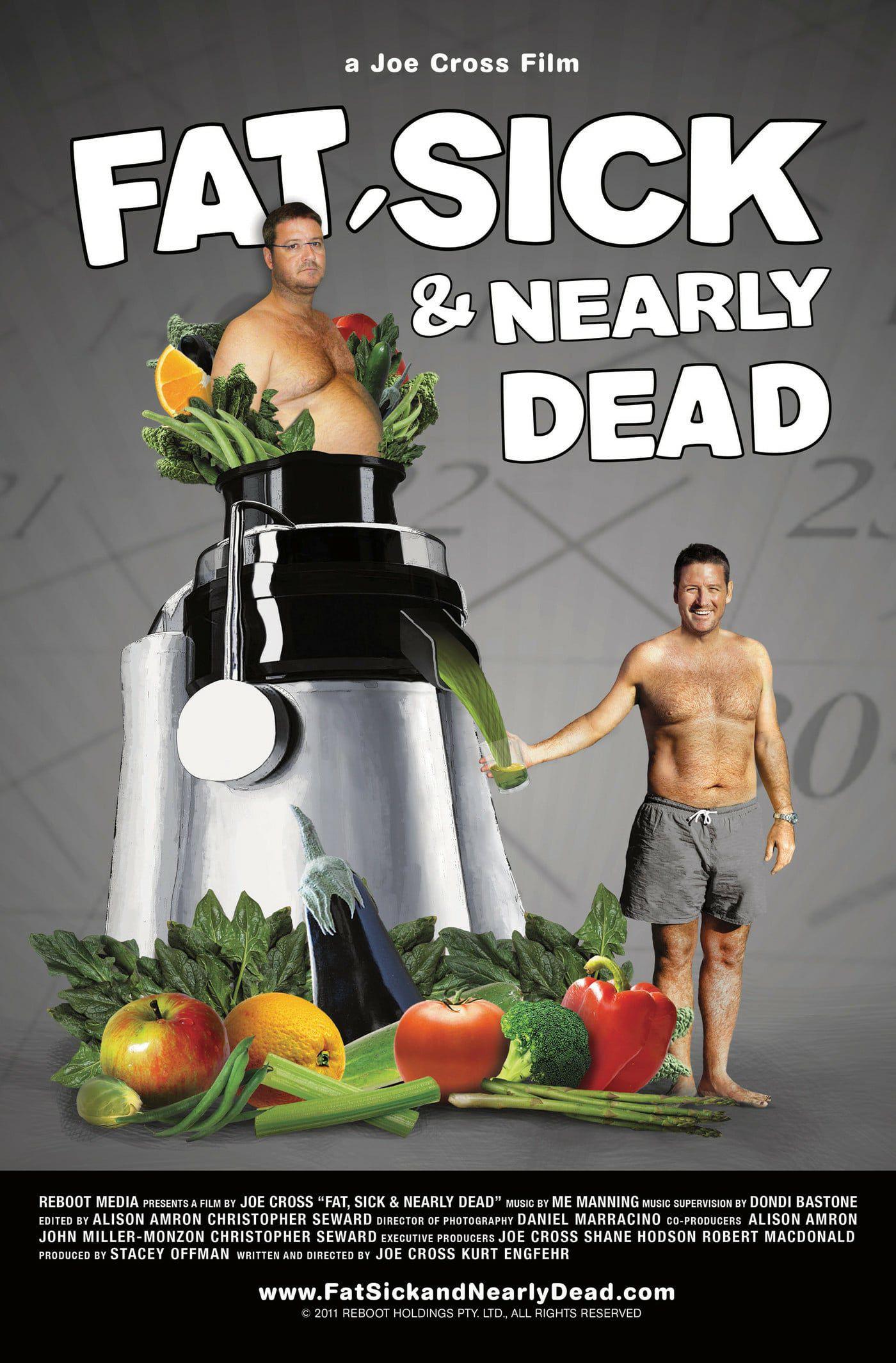 Fat, Sick & Nearly Dead - Documentaire (2010)