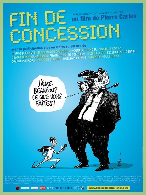 Fin de concession - Documentaire (2010)