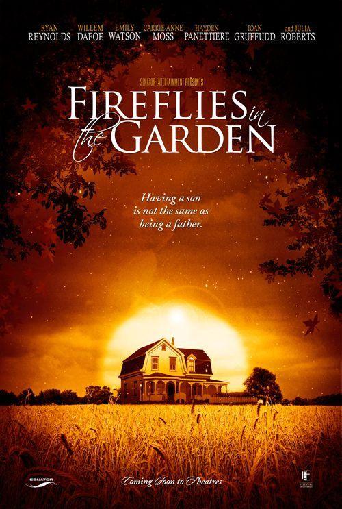 Fireflies in the Garden - Film (2007)