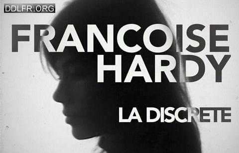 Françoise Hardy La discrète - Documentaire (2016)