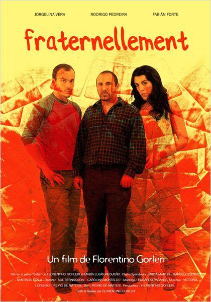 Fraternellement - Film (2009)