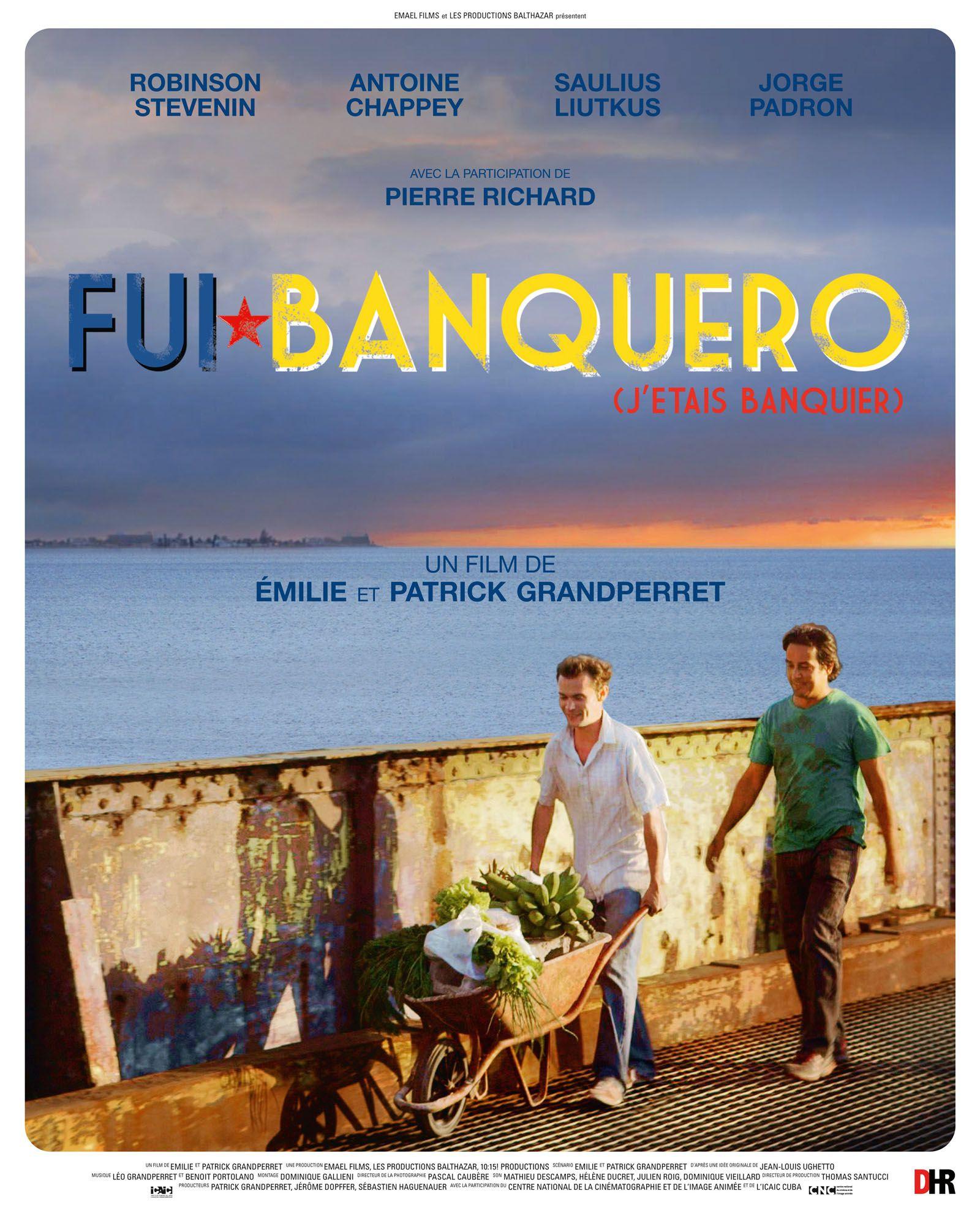 Fui banquero (j'étais banquier) - Film (2016)