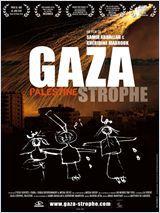 Gaza-strophe, Palestine - Documentaire (2011)