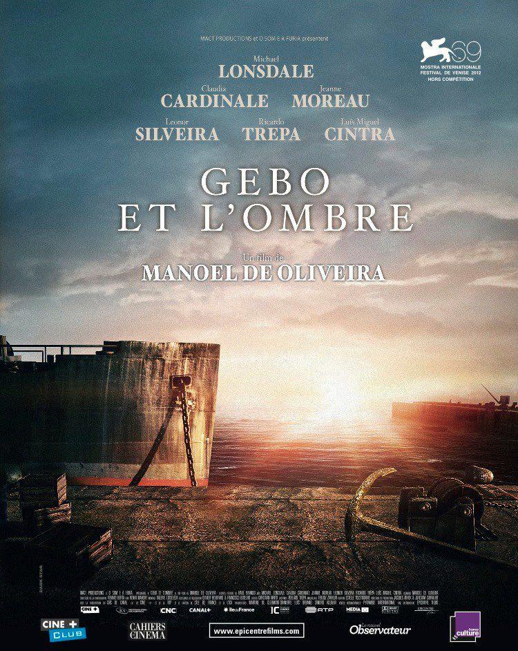 Gebo et l'Ombre - Film (2012)