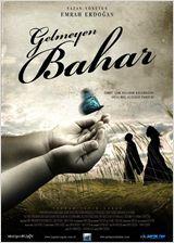 Gelmeyen Bahar - Film (2013)
