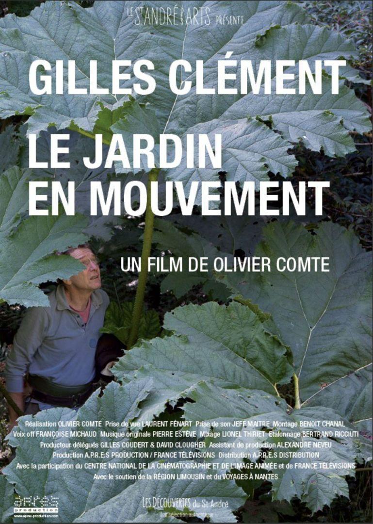 Gilles Clément, Le Jardin en mouvement - Documentaire (2013)
