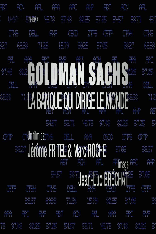 Goldman Sachs, la banque qui dirige le monde - Documentaire (2012)