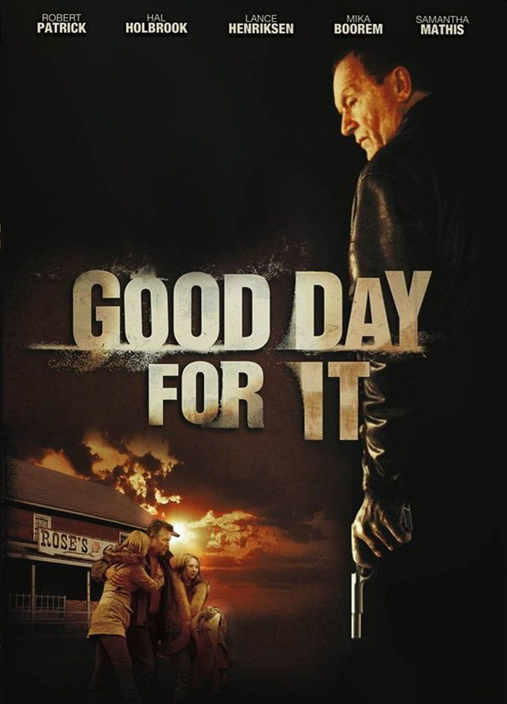 Good Day for It - Film (2011)