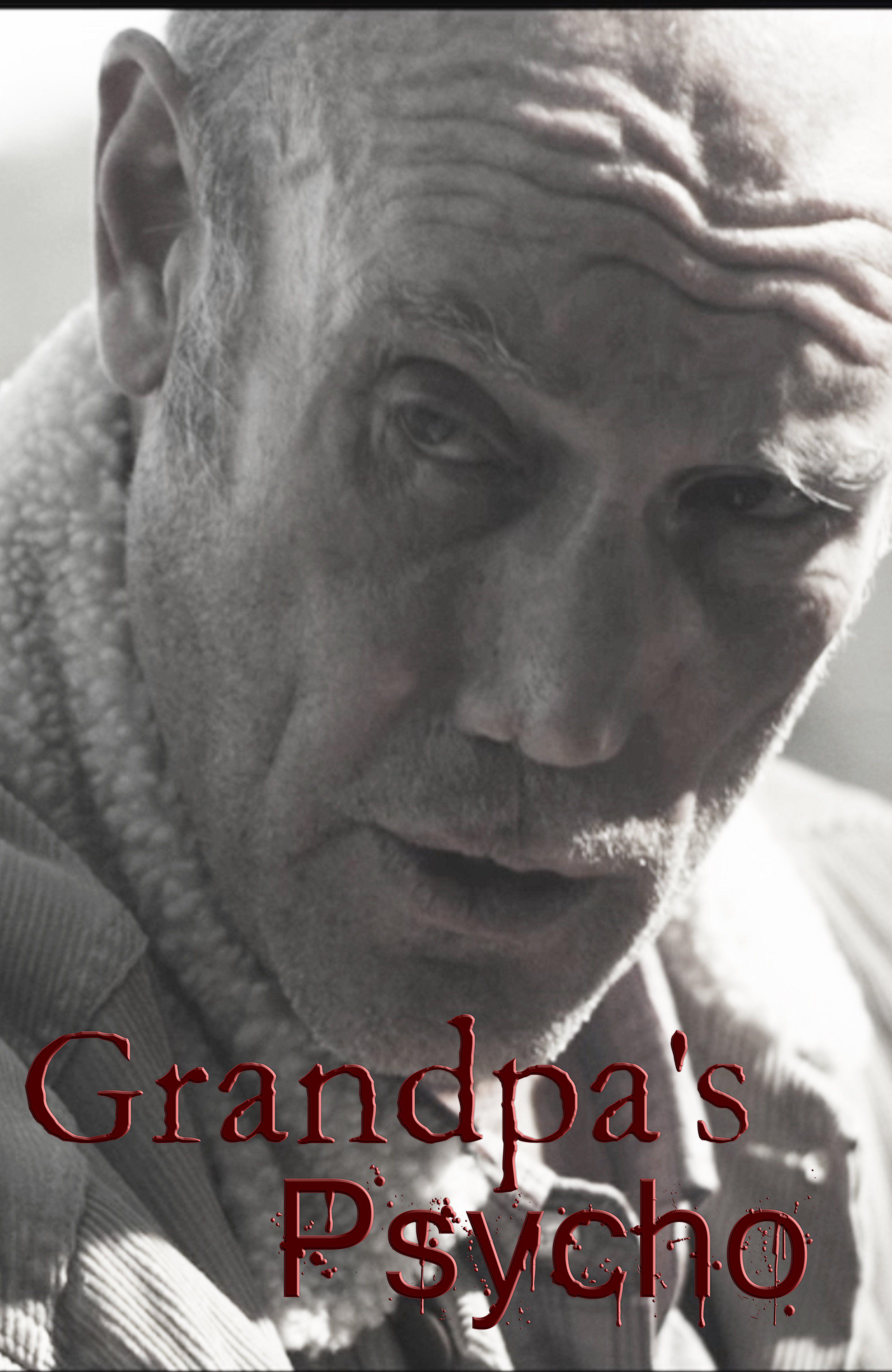 Grandpa's Psycho - Film (2015)