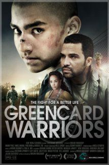 Greencard Warriors - Film (2014)